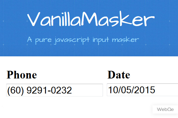 Vanilla Masker - Javascript Input Masker to mask value to specified format